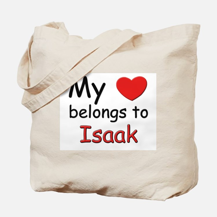 My heart belongs to isaak Tote Bag