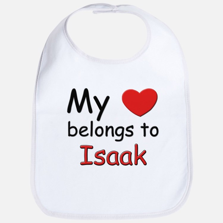 My heart belongs to isaak Bib