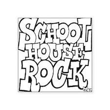 3-schoolhouserock_BW Square Sticker 3