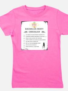 bachelor party checklist Girl's Tee