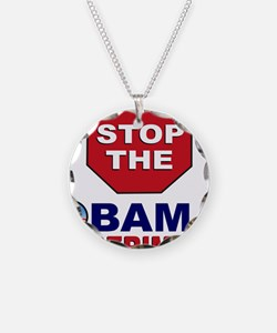 Stop the Obama Experiment Necklace