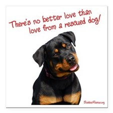 """theres_no_better_love_re Square Car Magnet 3"""" x 3"""""""