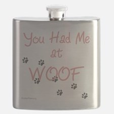 you_had_me_at_woof_pink-whiteT Flask