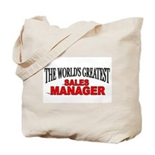 """""""The World's Greatest Sales Manager"""" Tote Bag"""