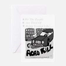 3-Road Kill - We The People 2 Ligh G Greeting Card