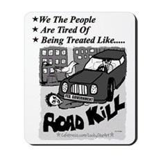 3-Road Kill - We The People 2 Black Text Mousepad