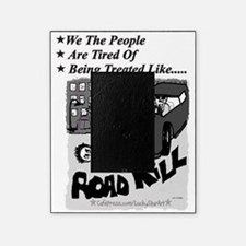 3-Road Kill - We The People 2 Black  Picture Frame