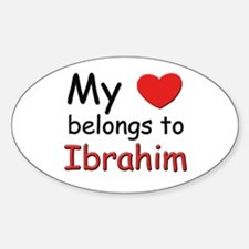 My heart belongs to ibrahim Oval Decal