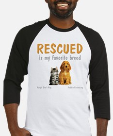 rescued_is_my_favorite_breed_3-tra Baseball Jersey