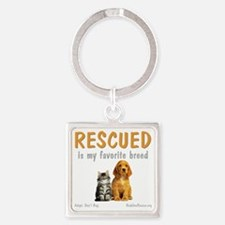 rescued_is_my_favorite_breed_3-tra Square Keychain