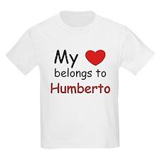 My heart belongs to humberto Kids T-Shirt