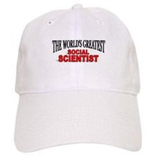"""The World's Greatest Social Scientist"" Baseball Cap"