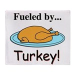 Fueled by Turkey Throw Blanket