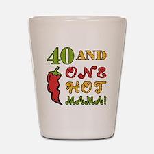HotMama40 Shot Glass