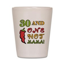 HotMama30 Shot Glass