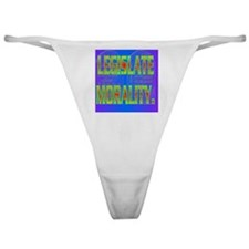 LEGISLATE MORALITY(button) Classic Thong