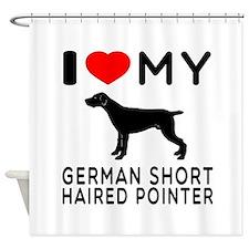 I Love My German Shorthaired Pointer Shower Curtai