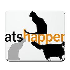 Cats Happen Mousepad