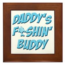 Daddys Fishin Buddy Framed Tile