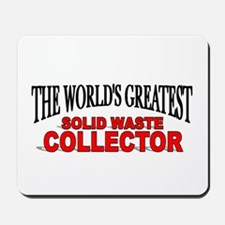 """The World's Greatest Solid Waste Collector"" Mouse"