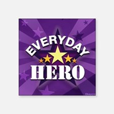 "everydayherosigg Square Sticker 3"" x 3"""