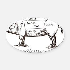 Eat Me Pork Dark Oval Car Magnet