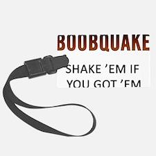 Boobquake Luggage Tag