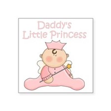 "daddys little princess Square Sticker 3"" x 3"""