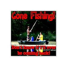 "gonefishing Square Sticker 3"" x 3"""
