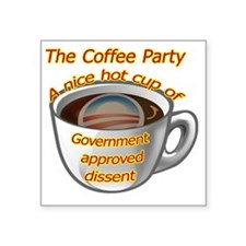 "coffeeparty copy Square Sticker 3"" x 3"""