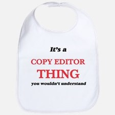 It's and Copy Editor thing, you would Baby Bib