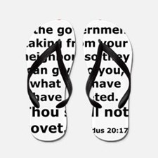 SOCIALISM IS THE GOVERNMENT TAKING FROM Flip Flops