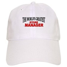 """The World's Greatest Store Manager"" Baseball Cap"