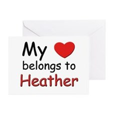 My heart belongs to heather Greeting Cards (Packag