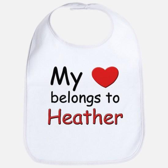 My heart belongs to heather Bib