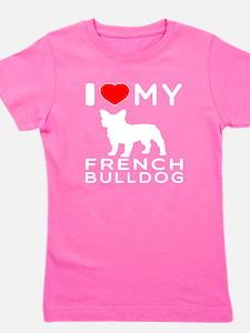 I Love My French Bulldog Girl's Tee