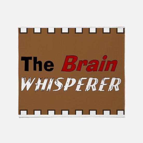 The Brain Whisperer Throw Blanket