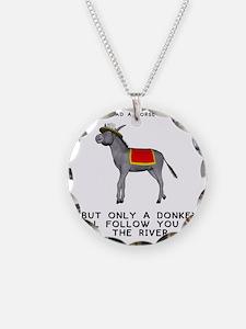 T0035A-DonkeyToRiver-2000x20 Necklace