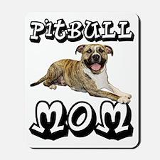 PitBullMOM_Tigger Mousepad