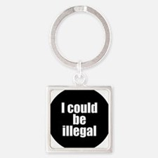 icouldbeillegal Square Keychain
