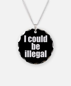 icouldbeillegal Necklace