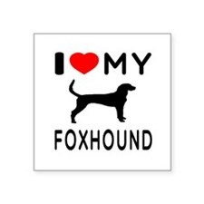 "I Love My Foxhound Square Sticker 3"" x 3"""