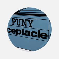 """punyreceptaclecolor 3.5"""" Button"""