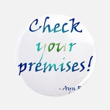 "Check Your Premises 3.5"" Button"
