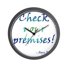 Check Your Premises Wall Clock
