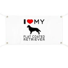 I Love My Flat Coated Retriever Banner