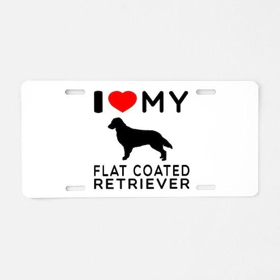 I Love My Flat Coated Retriever Aluminum License P
