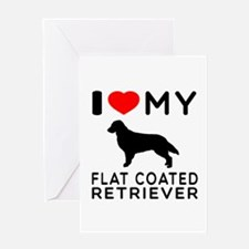 I Love My Flat Coated Retriever Greeting Card