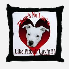 Pitbull Luv'n Throw Pillow