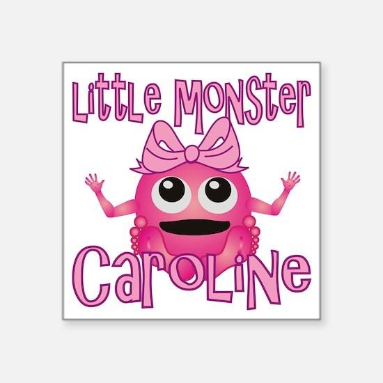 "caroline-g-monster Square Sticker 3"" x 3"""